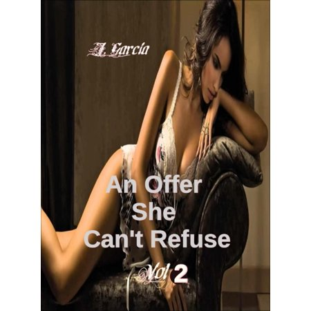 An Offer She Can't Refuse Vol 2 - eBook (550 5-7 1 Connection Refused Due To Abuse)