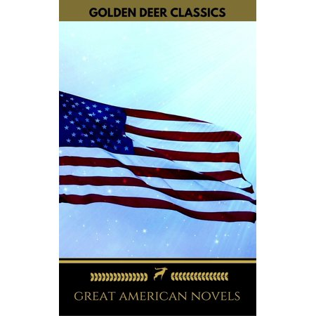 Great American Novels: 19th Century Selection (Golden Deer Classics) -