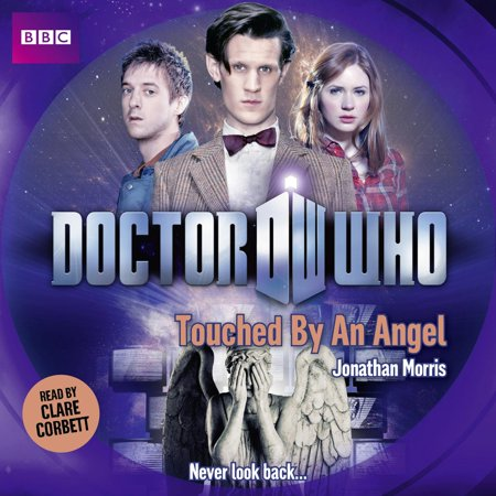 Doctor Who: Touched By An Angel - Audiobook