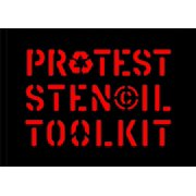 Protest Stencil Toolkit : Revised edition