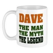 CafePress - DAVE - The Legend Mug - Unique Coffee Mug, Coffee Cup CafePress