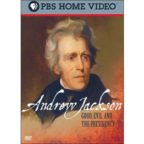 Andrew Jackson: Good, Evil And The Presidency (Widescreen)