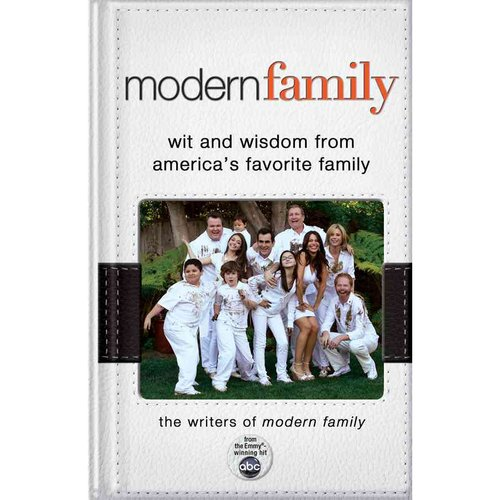 Modern Family: Wit and Wisdom from America's Favorite Family
