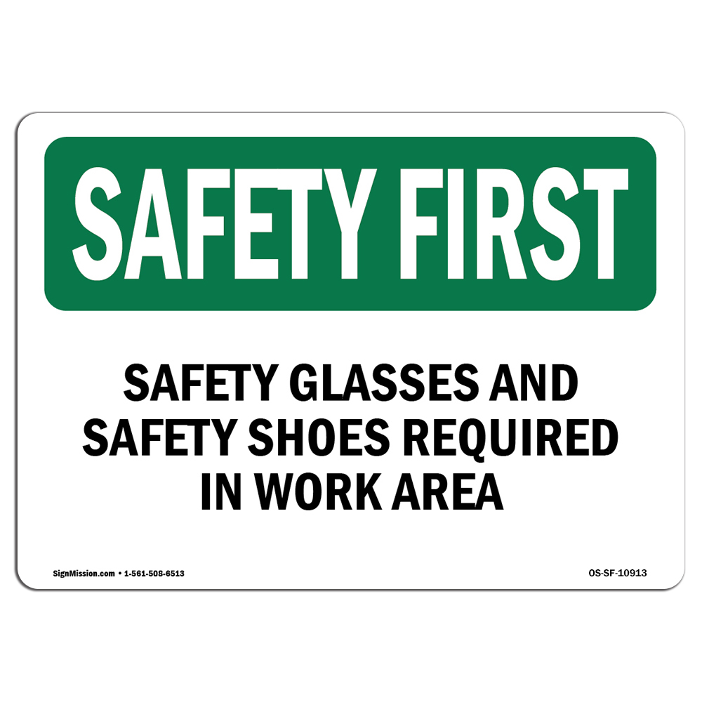 OSHA SAFETY FIRST Sign - Safety Glasses And Safety Shoes Required   Choose from: Aluminum, Rigid Plastic or Vinyl Label Decal   Protect Your Business, Work Site, Warehouse   Made in the USA