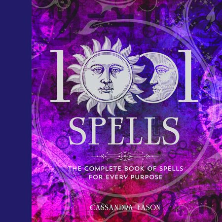 1001 Spells : The Complete Book of Spells for Every Purpose](Spells For Halloween)