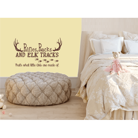 Decal ~ Rifles Racks and Elk Tracks, That's what little girls are made of: Children Wall Decal 13