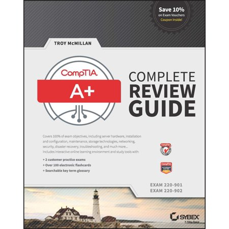 Comptia A  Complete Review Guide   Exams 220 901 And 220 902