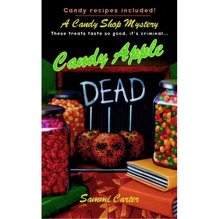 Candy Apple Dead - eBook](Day Of The Dead Candy)