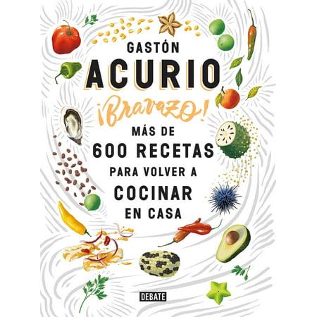 Bravazo / Exquisite : Más de 600 recetas para cocinar en casa - Casas De America En Halloween
