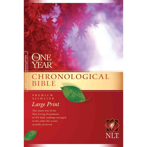 The One Year Chronological Bible: Premium Slimline, Large Print
