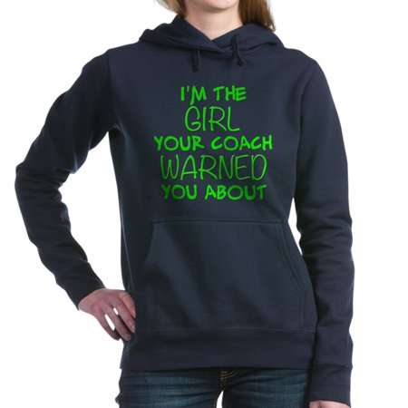 CafePress - Im The Girl Your Coach Warned You About Hooded Swe - Pullover Hoodie, Classic & Comfortable Hooded Sweatshirt