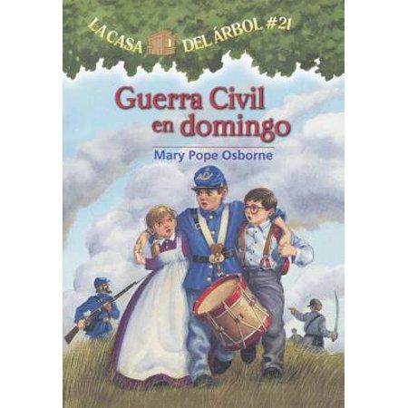 Guerra Civil En Domingo (Civil War on Sunday) (Magic Tree House Civil War On Sunday Summary)