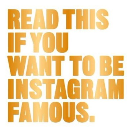 Read This If You Want To Be Instagram Famous  50 Secrets By 50 Of The Best