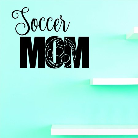 Custom Decals Soccer Mom Wall Art Size 14 X 28 Inches Color Black