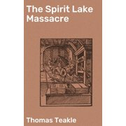 The Spirit Lake Massacre - eBook