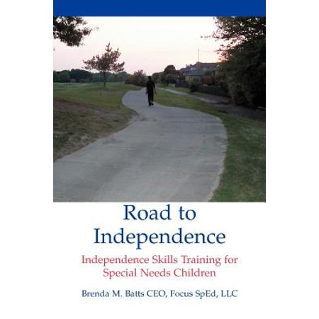 Road to Independence : Independence Skills Training for Special Needs