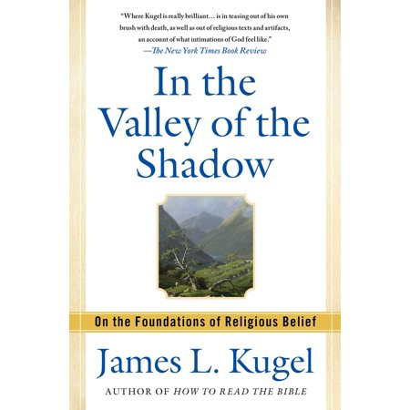 In the Valley of the Shadow : On the Foundations of Religious Belief (Pagan Beliefs On Halloween)