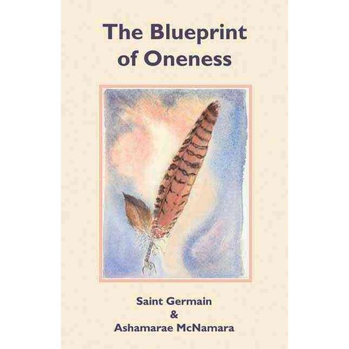 The Blueprint of Oneness