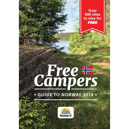 Free campers Guide to Norway: 2019 (Paperback)