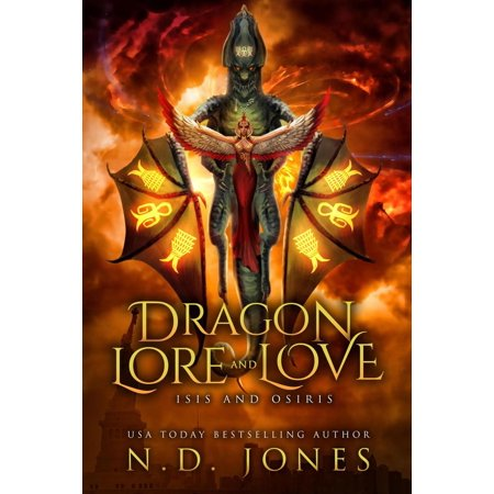 Dragon Lore and Love: Isis and Osiris - eBook (The Story Of Osiris And Isis Summary)