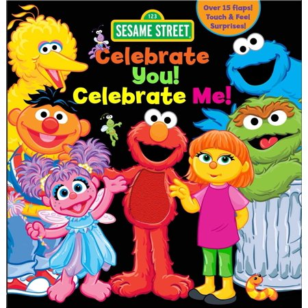 Sesame Street: Celebrate You! Celebrate Me! : A Peek and Touch Book - Abby From Sesame Street