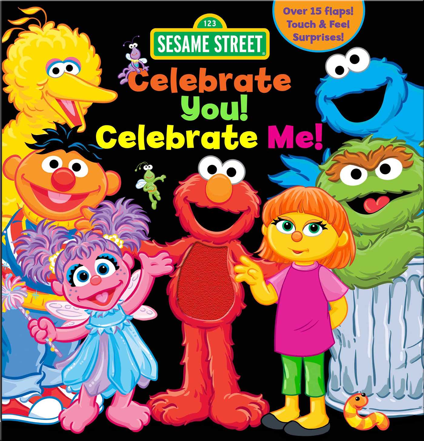 Sesame Street: Celebrate You! Celebrate Me! : A Peek and Touch Book