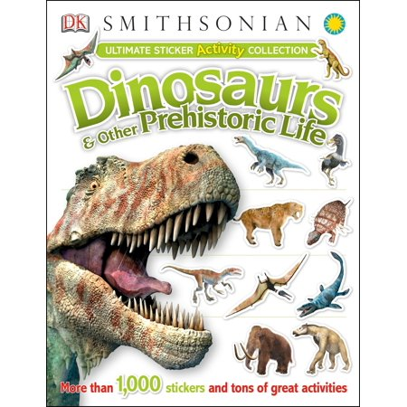 Stickers And More (Ultimate Sticker Activity Collection: Dinosaurs and Other Prehistoric Life : More Than 1,000 Stickers and Tons of Great)