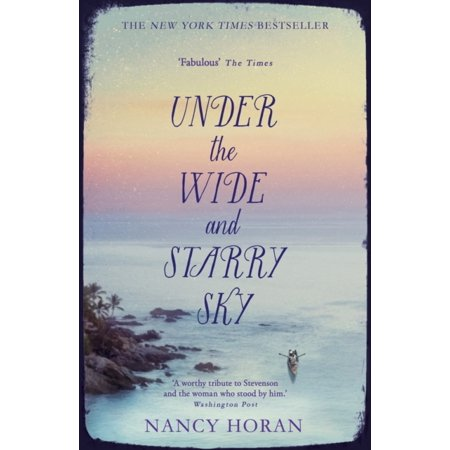 Under the Wide and Starry Sky (Paperback) (Under The Wide And Starry Sky Summary)