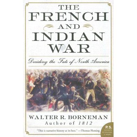 P.S.: The French and Indian War (Paperback) (The Half King French And Indian War)