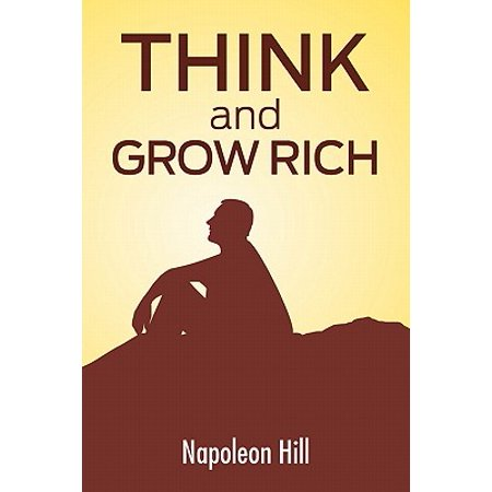 Think and Grow Rich : The Secret to Wealth Updated for the 21st (Think And Grow Rich Secret Golden Rule)