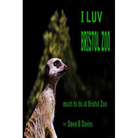 I Luv Bristol Zoo - eBook