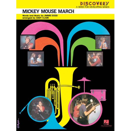 Hal Leonard Mickey Mouse March Concert Band Level 1.5 Arranged by Andy Clark (Mickey Mouse March)