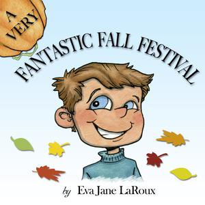 A Very Fantastic Fall Festival - eBook (Halloween Games For A Fall Festival)