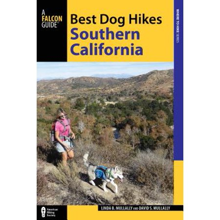 Best Dog Hikes Southern California (Best Hiking Spots In Southern California)
