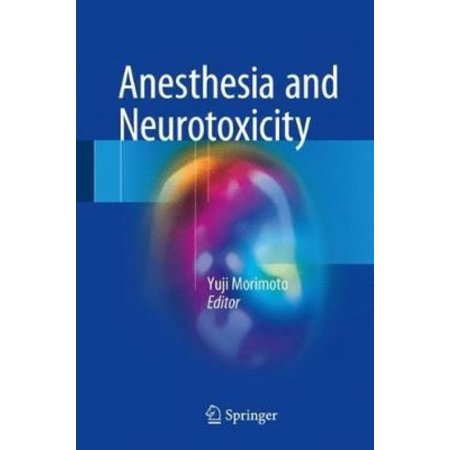 Anesthesia And Neurotoxicity