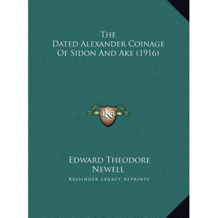 1916 Coin - The Dated Alexander Coinage of Sidon and Ake (1916)