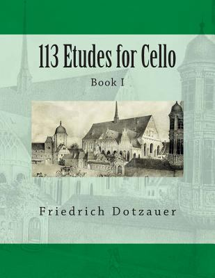 113 Etudes for Cello: Book I by