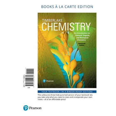 Chemistry : An Introduction to General, Organic, and Biological Chemistry, Books a la Carte