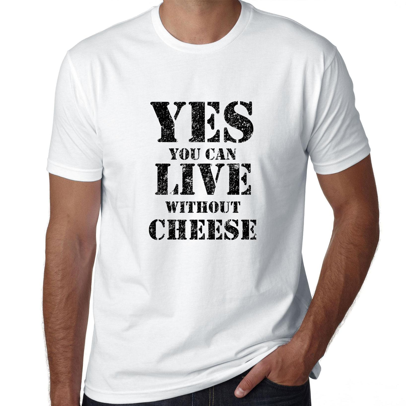 Yes You Can Live Without Cheese Veggie Men's T-Shirt