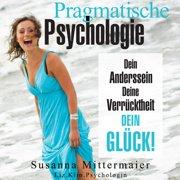 Pragmatische Psychologie - Audiobook