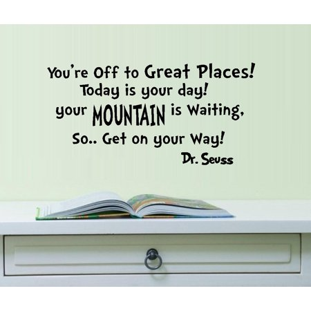 Decal ~ You're off to GREAT Places: Dr. Seuss Theme. Children Wall Decal 13