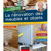 La rénovation des meubles et objets - 3e éd. - eBook
