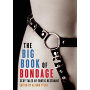 Big Book of Bondage: Sexy Tales of Erotic Restraint (Paperback)