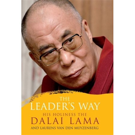The Leaders Way  Business  Buddhism And Happiness In An Interconnected World  Paperback
