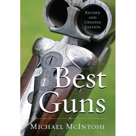 Best Guns (Revised and Updated)