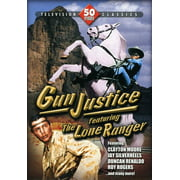 Gun Justice Featuring the Lone Ranger by Mill Creek Entertainment