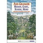Messer, Gabel, Schere, Mord - eBook