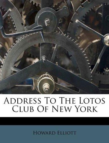 Address to the Lotos Club of New York by