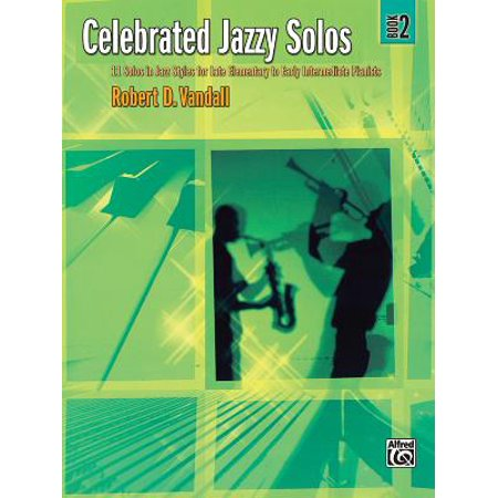 Celebrated Jazzy Solos Bk 5 6 Solos In Jazz Styles For Intermediate To Late Intermediate Pianists