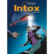 Intox - Tome 04 - eBook